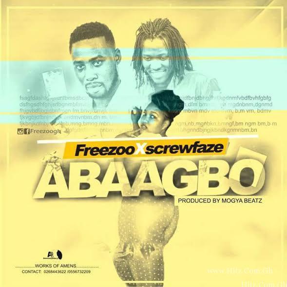 Freezoo SkrewFaze – Abaagbo Prod by Mogya Beat