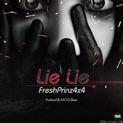 Fresh Prinz X – Lie Lie