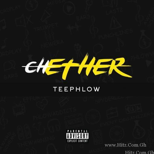 Teephlow – Chether Mixed By WeAreGhg