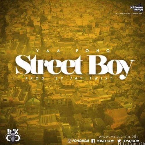 Yaa Pono Street Boy Prod