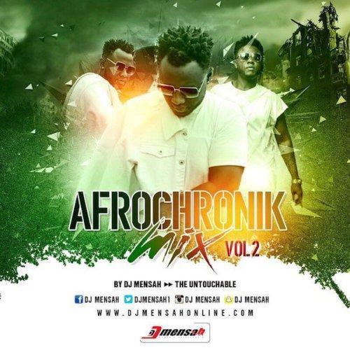 DJ Mensah – Afrochronik Mix Vol