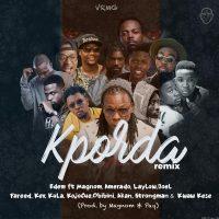 Edem – Kporda Remix ft Kwaw Kese Strongman Ko Jo Cue ObiBiNi Joel Akan Amerado Kev LayLow MagNom Kula
