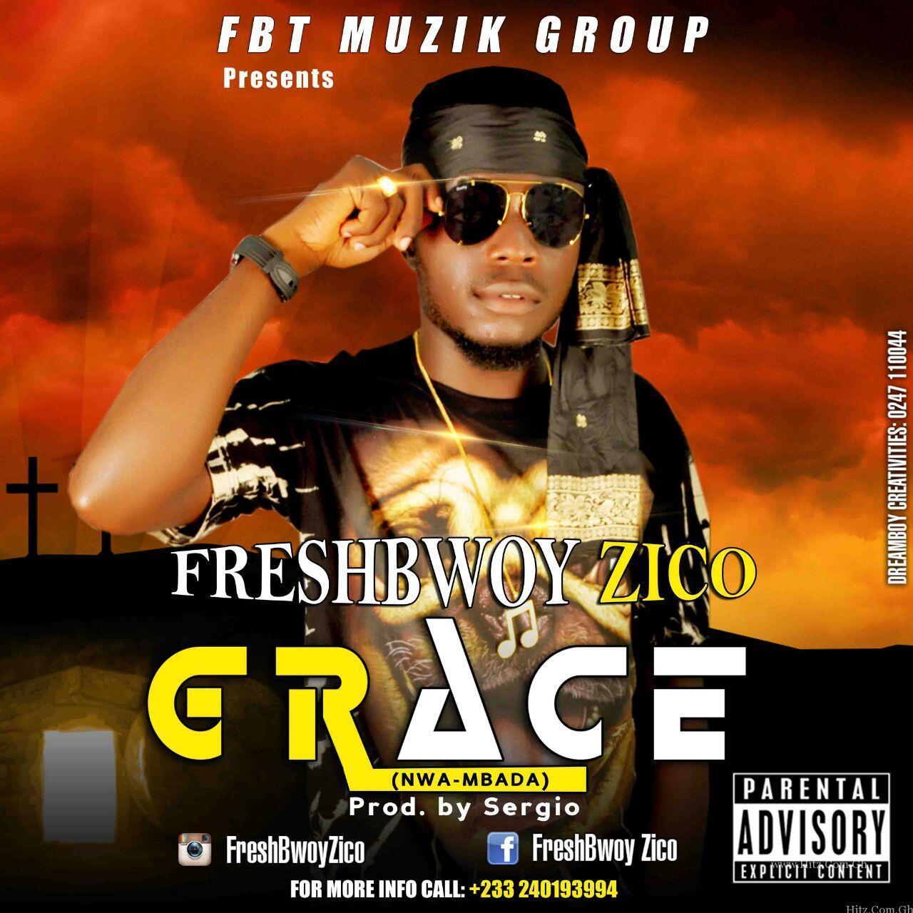 Freshbwoy Zico Grace Prod