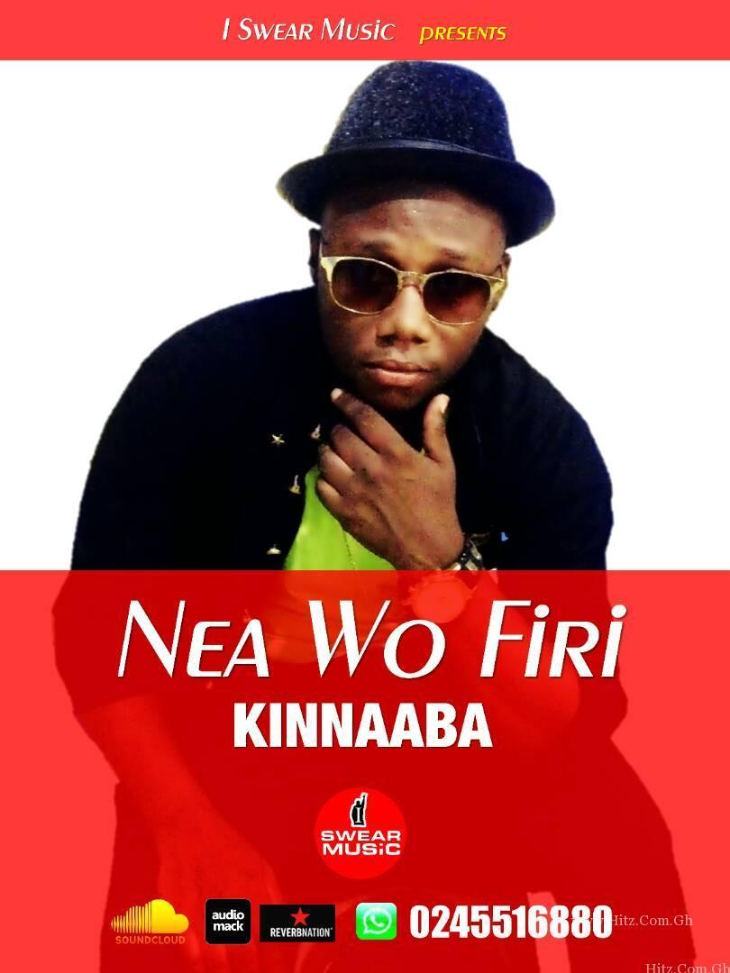 Kinnaaba Nea Wo Firi Prod by Kinnaaba