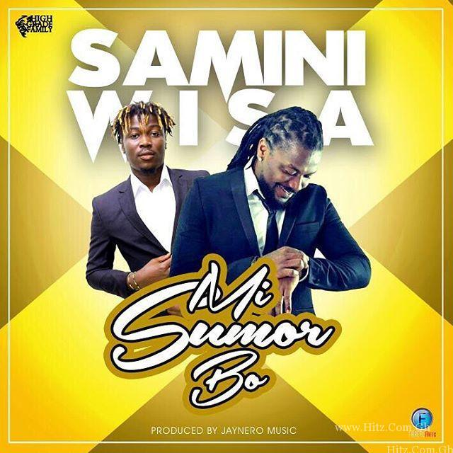 Samini Mi Sumor Bo Feat WisaProd By Jaynero Music