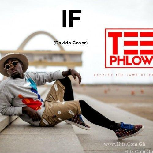 Teephlow – If Davido Cover Prod