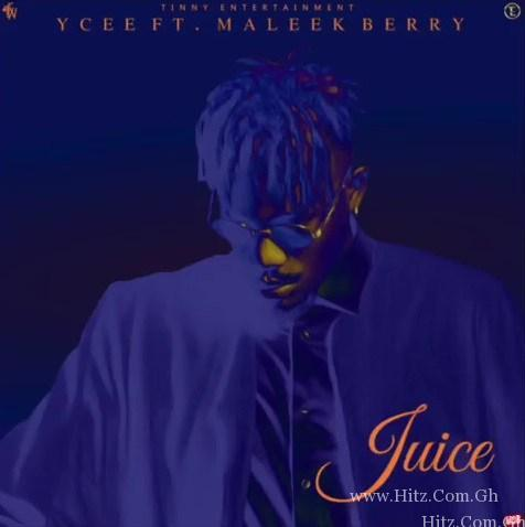 Ycee ft Maleek Berry Juice