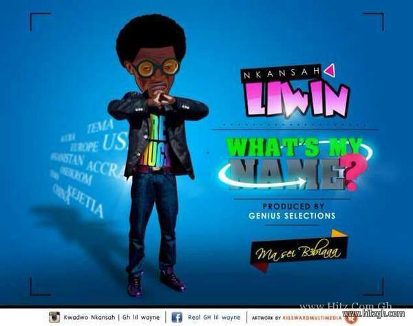 Liwin Whats My Name Ft