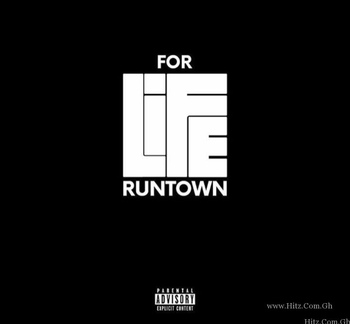Runtown – For Life Prod