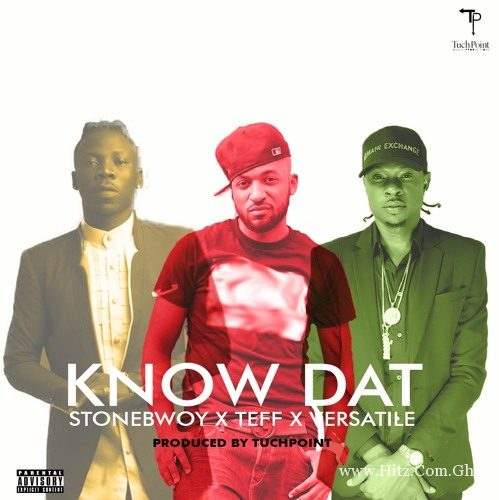 Stonebwoy Teff Versatile Know Dat Prod