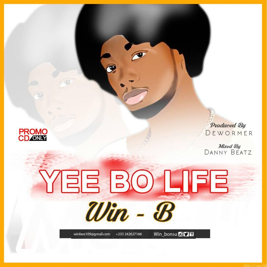 Win B Yee Bo Life Mixed by Danny beatz X Prod