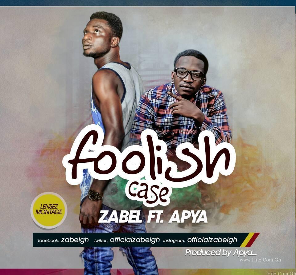 Zabel Foolish Case feat