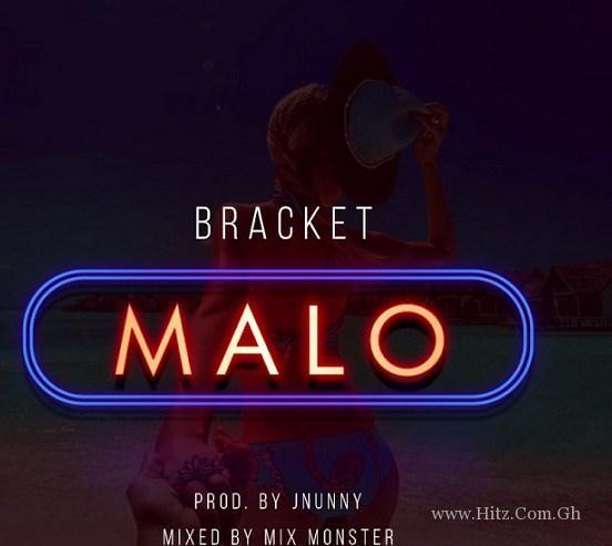 Bracket – Malo Prod By JNunny