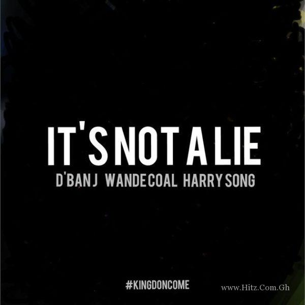 D'banj It's Not A Lie Ft
