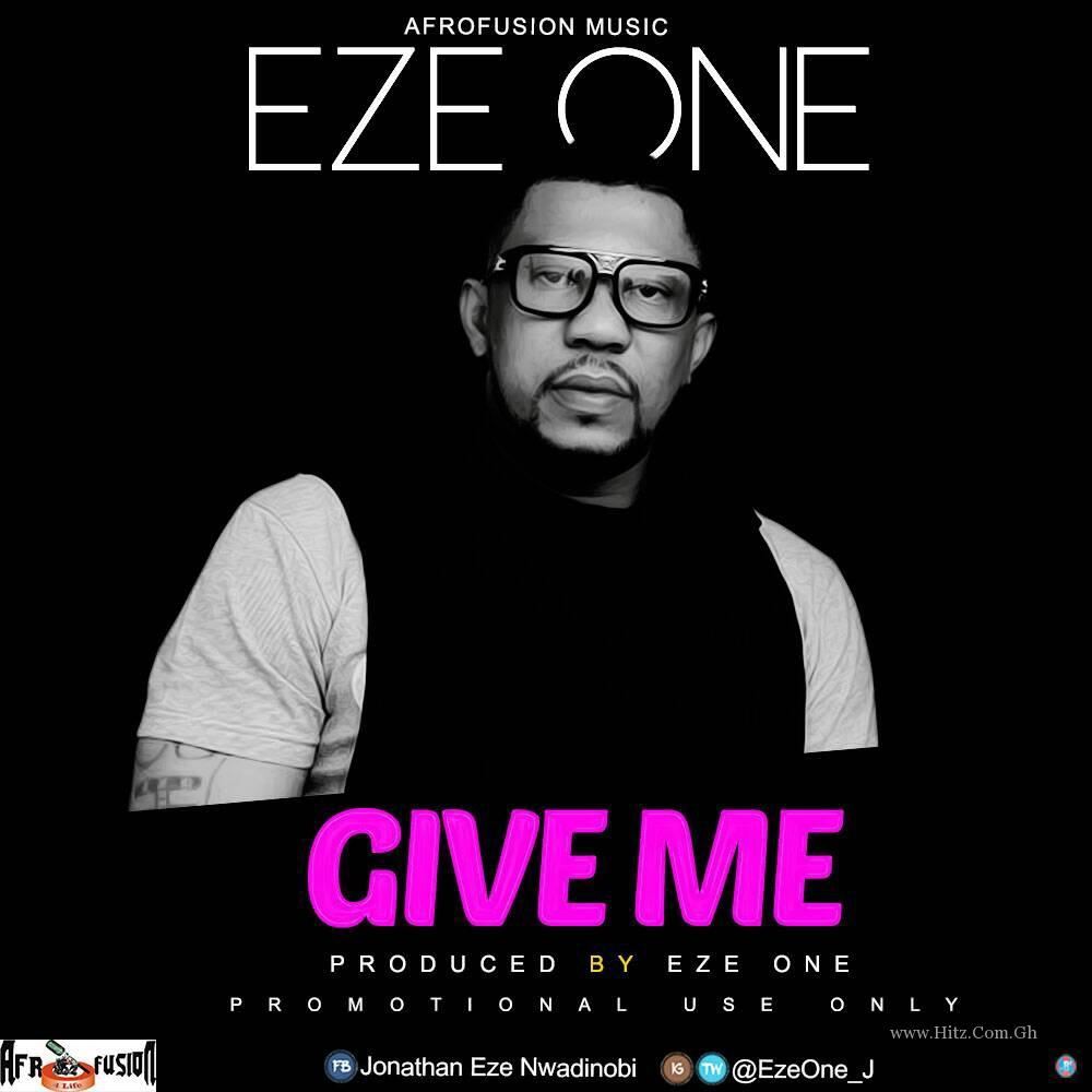 Eze One Give Me Prod