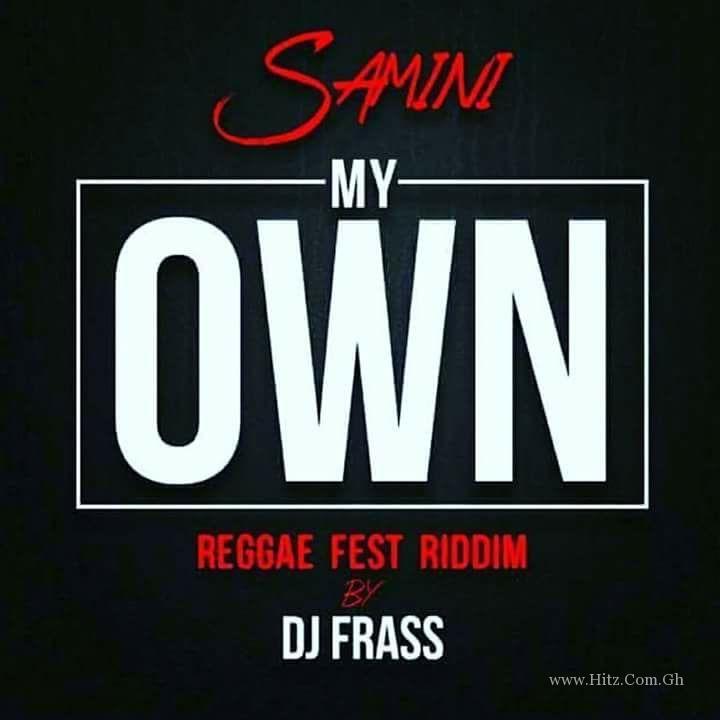 Samini My Own Reggae Fest RiddimProd