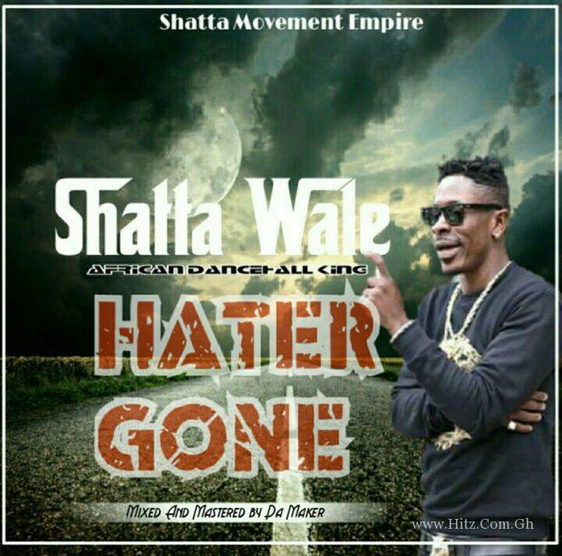 Shatta Wale Hater Gone Mixed By Da Maker