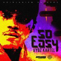 Vybz Kartel So Easy Produced by Adidjahiem Records