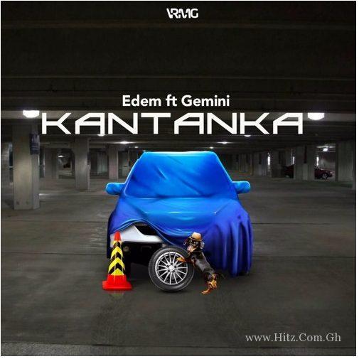 Edem – Kantanka ft Gemini Prod