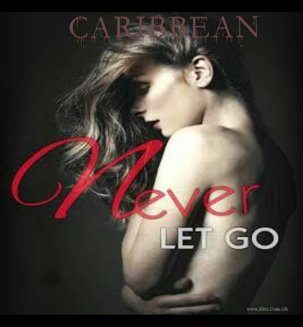 Caribbean Never Let Go