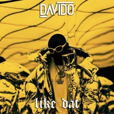 Davido – Like Dat Prod