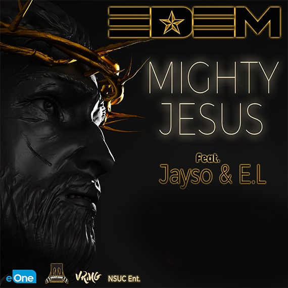 Edem – Mighty Jesus ft