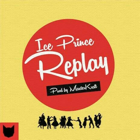 Ice Prince – Replay Prod