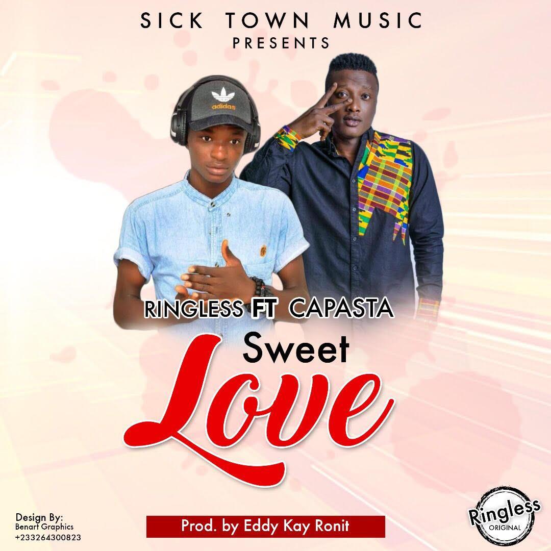 Ringless ft Capasta Sweet love prod by eddy Kay ronit