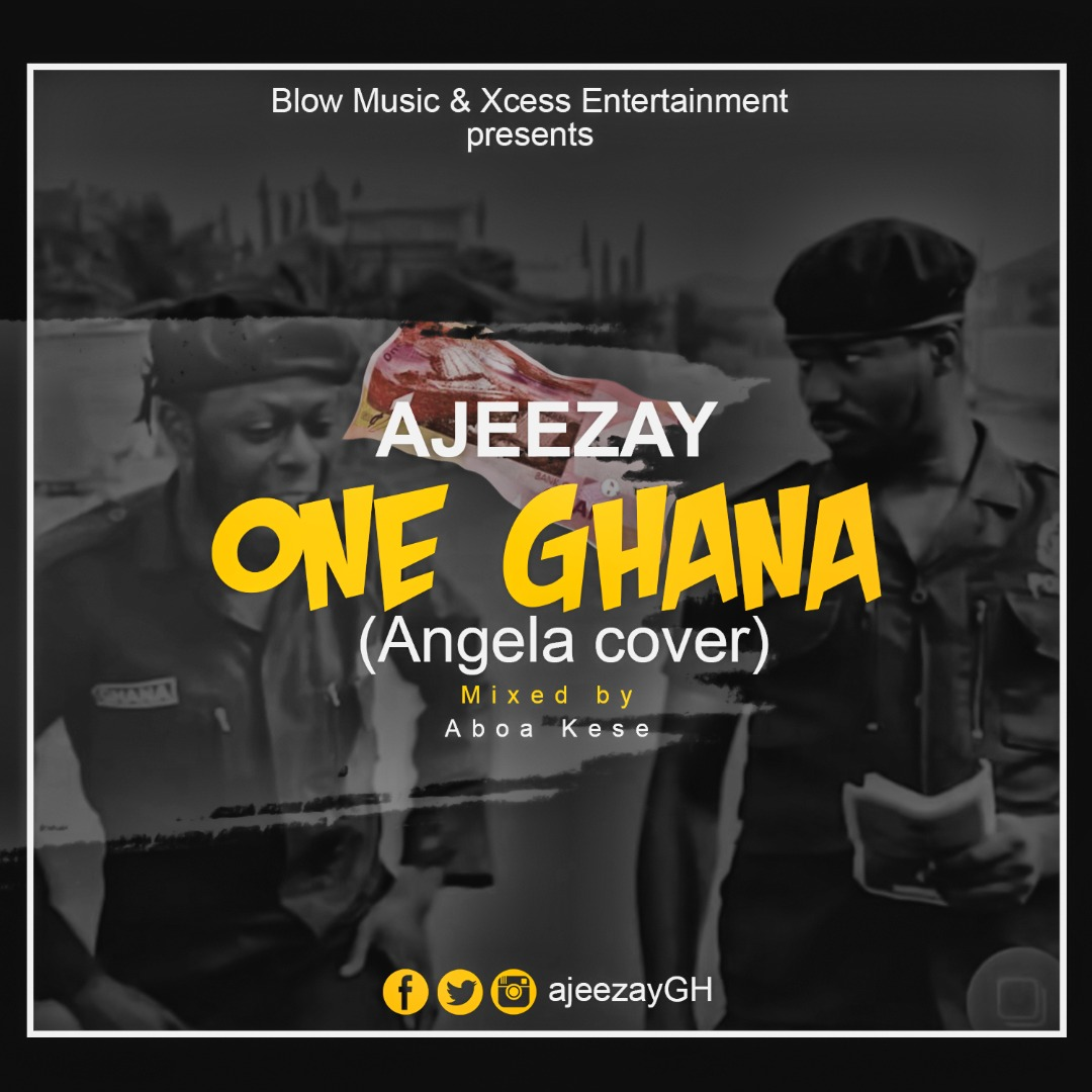 Ajeezay – One Ghana Kuami Eugene Angela Cover