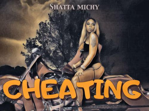 Shatta Michy – Cheating RulesProd