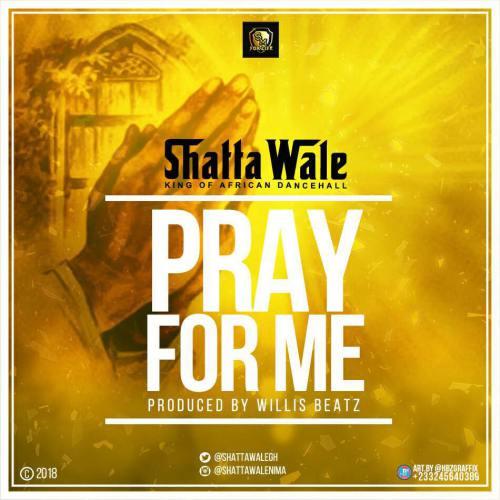 Shatta Wale – Pray For Me Prod