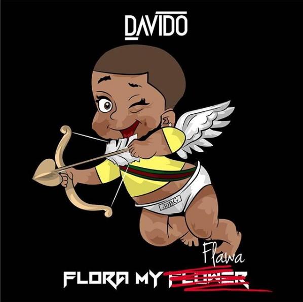 Davido – Flora My Flawa