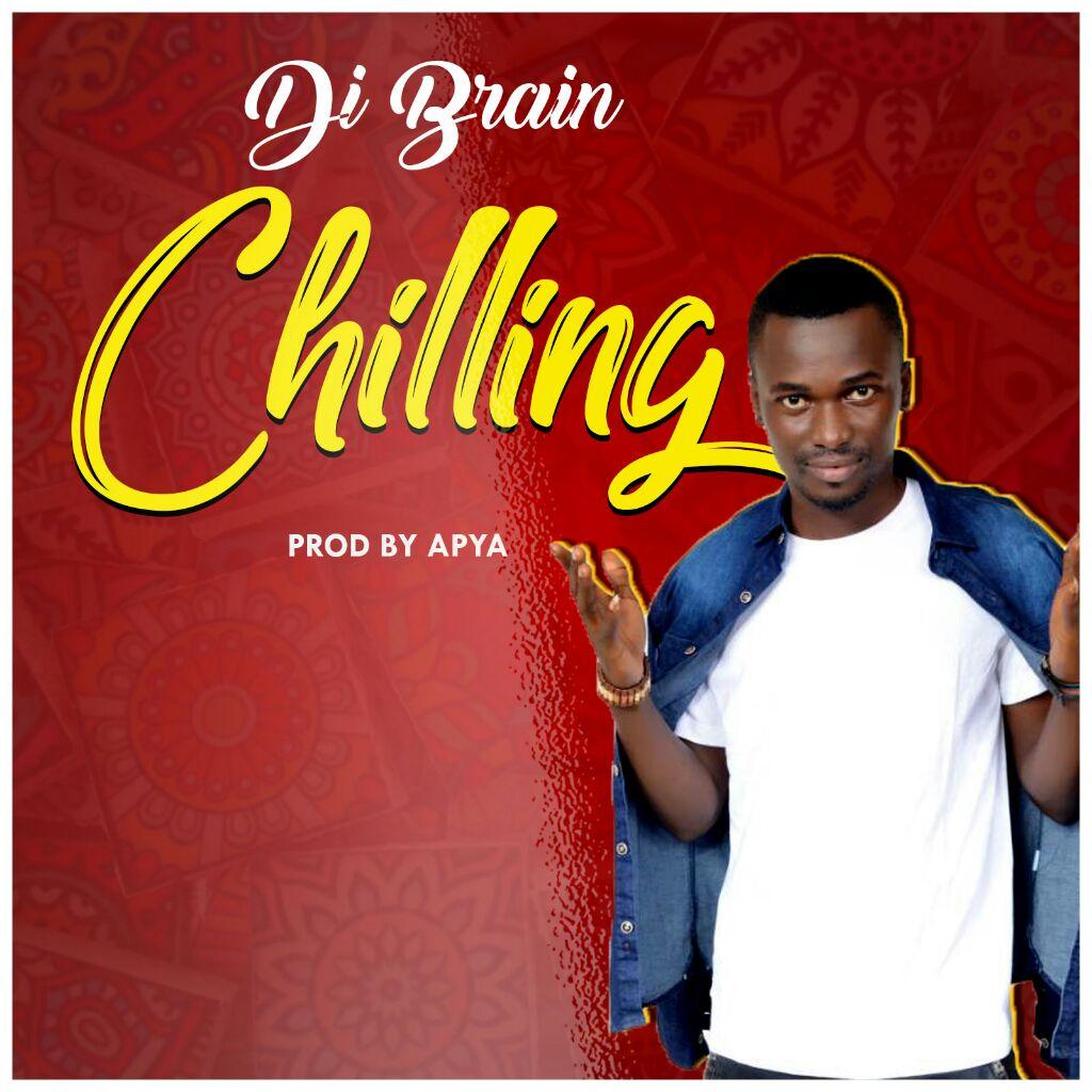 Di Brain – Chilling Prod by Apya