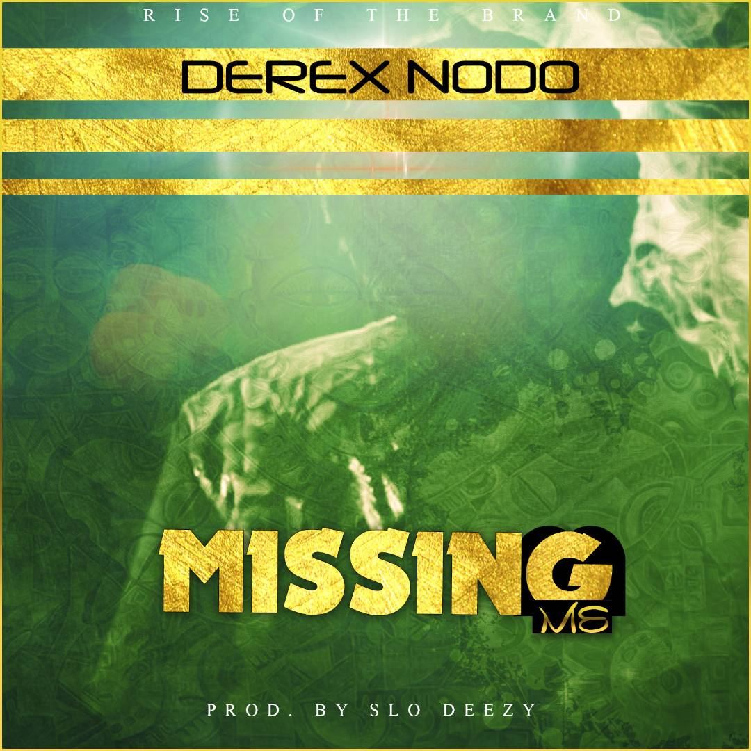 Derex Missing Me Prod