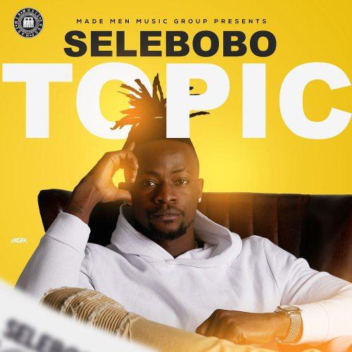 Selebobo – Topic Prod