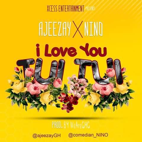 Ajeezay Nino – I Love You Tui Tui Prod