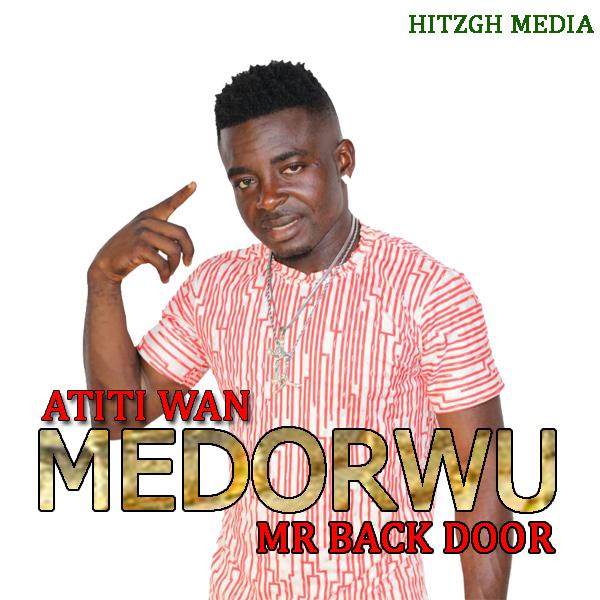 Atiti Wan Medorwu Prod