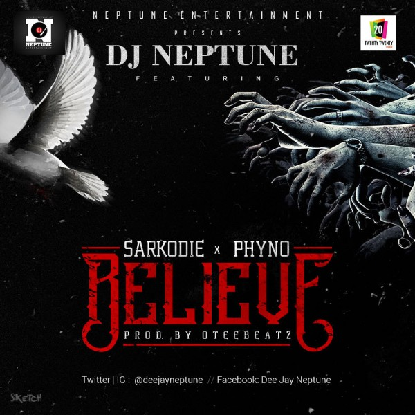 DJ Neptune – Believe ft Sarkodie PhyNo
