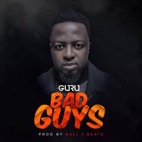 Guru – Bad Guys