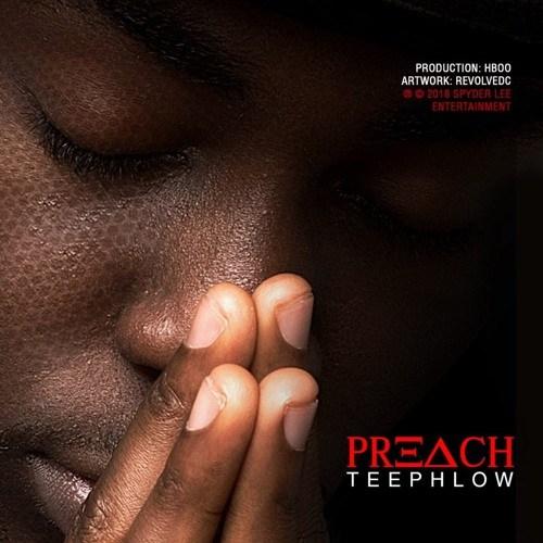 TeePhlow – Preach Prod