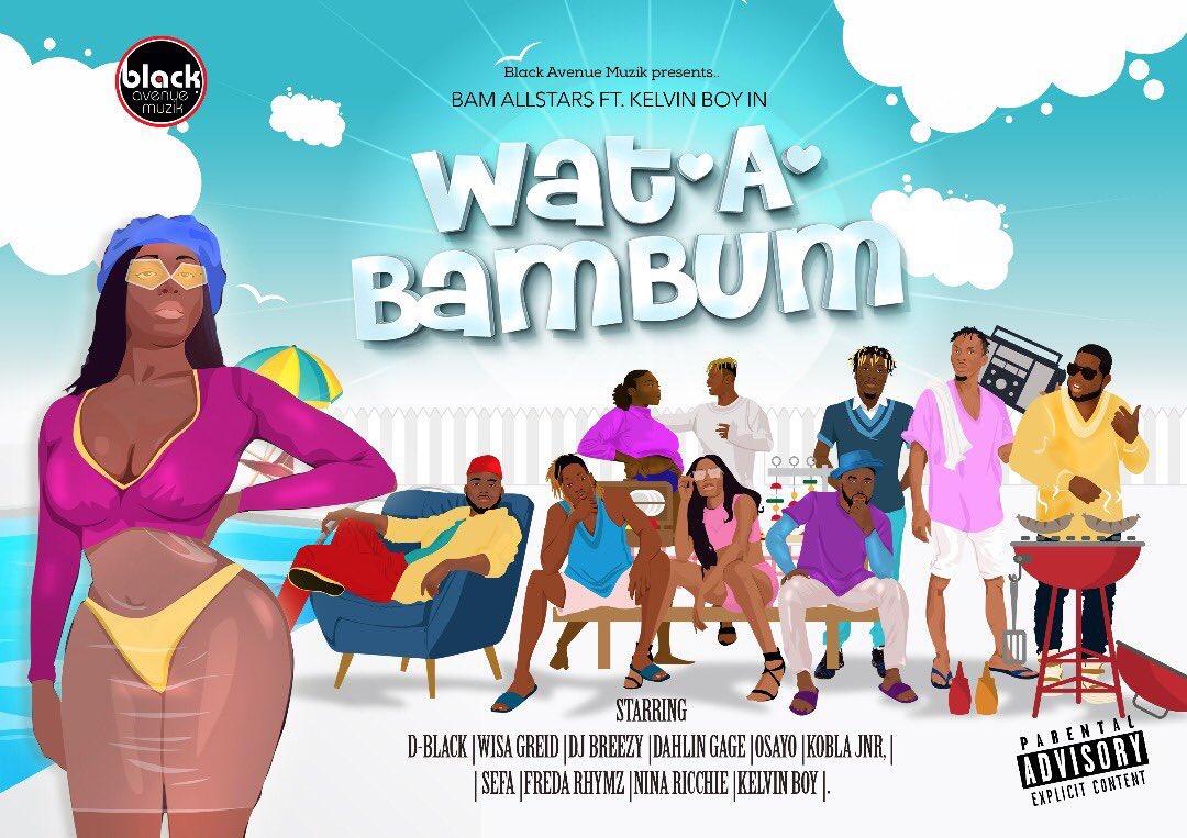 BAM Allstars Ft Kelvyn Boy – Wat A Bam Bum Prod By DJ Breezy Audio video