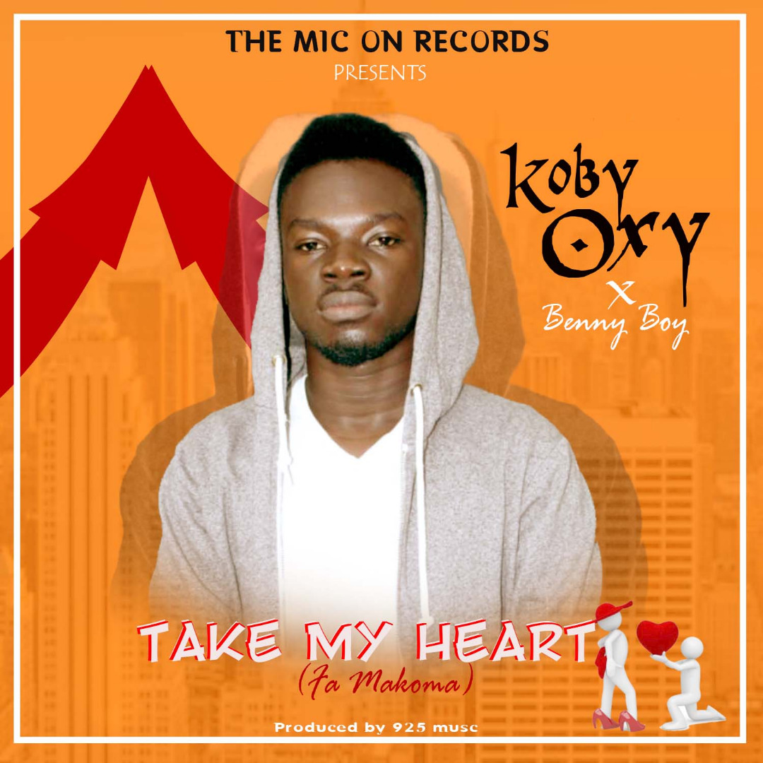Kobby OXY Benny Boy Take My Heart Fa Makoma Prod