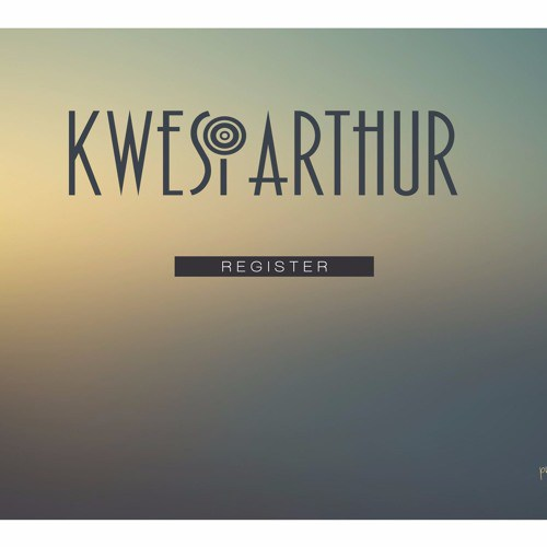 Kwesi Arthur – Register Prod