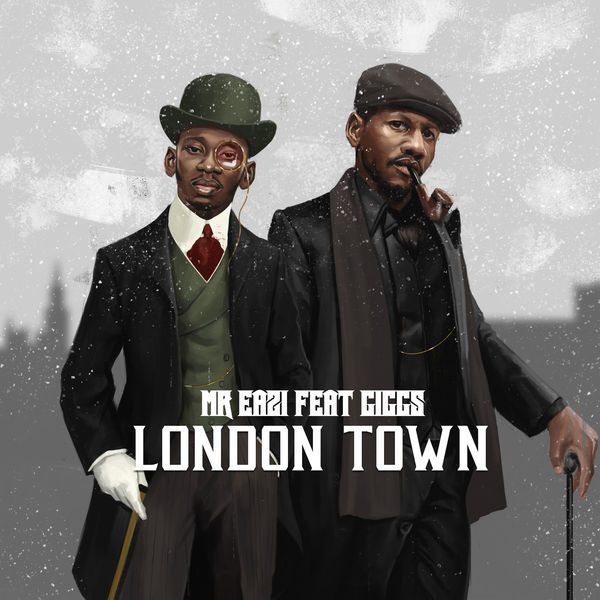 Mr Eazi Giggs London Town
