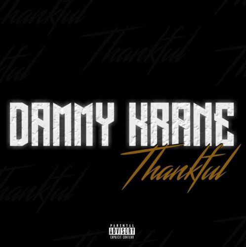Dammy Krane – Thankful Prod