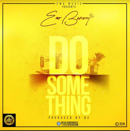 ENo Barony – Do Something Prod