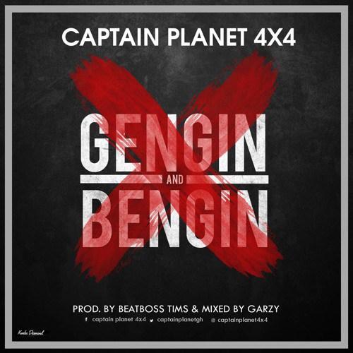 Captain Planet × – Gengin Bengin Prod