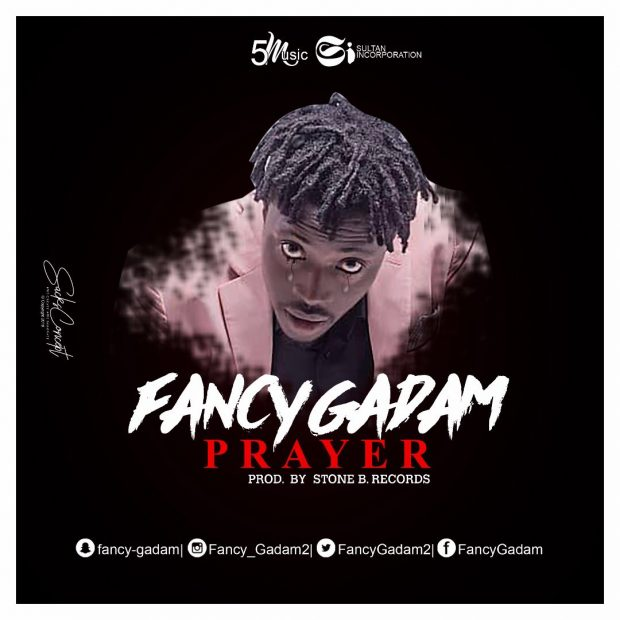 Fancy Gadam – Prayer Prod
