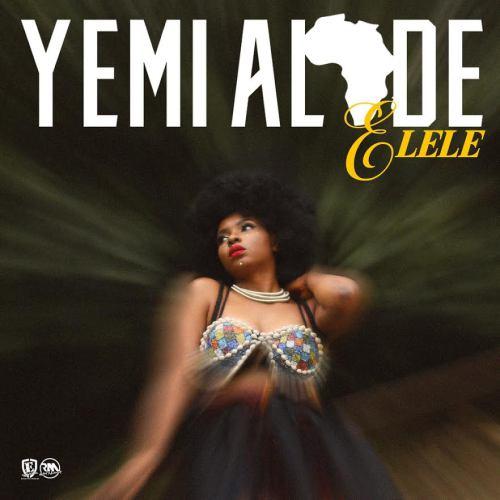 Yemi Alade – Elele Prod