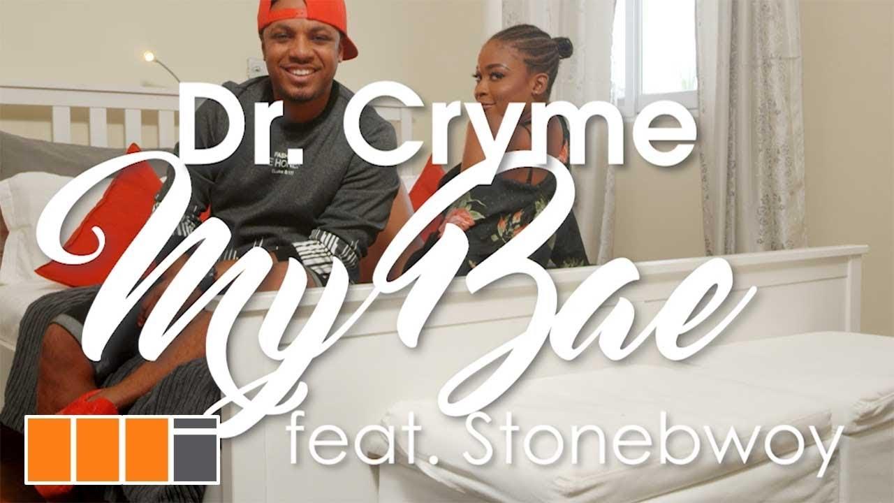 d cryme ft stonebwoy my bae offi